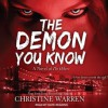 The Demon You Know (The Others, #11) - Christine Warren, Kate Reading