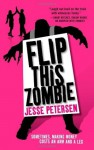 Flip this Zombie (Living with the Dead) - Jesse Petersen