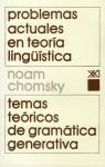 Problemas actuales en teoría lingüística: Temas teóricos de gramática generativa - Noam Chomsky