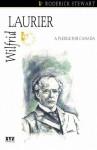 Wilfrid Laurier (Quest Biography) - Roderick Stewart