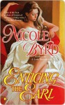 Enticing the Earl - Nicole Byrd