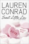 Sweet Little Lies L. A. Candy Novel - Lauren Conrad