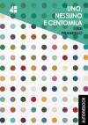 Uno, nessuno e centomila (Italian Edition) - Luigi Pirandello