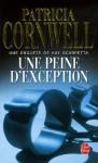 Une Peine D'Exception - Patricia Cornwell, Andrea H. Japp