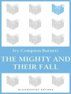 The Mighty and Their Fall - Ivy Compton-Burnett