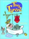 Tiny Tyrant: Volume One: The Ethelbertosaurus - Lewis Trondheim, Fabrice Parme