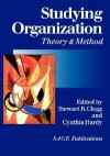 Studying Organization: Theory and Method - Stewart R. Clegg