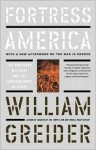 Fortress America The American Military And The Consequences Of Peace - William Greider