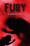 Fury - Elizabeth Kay