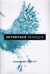 Interface Masque - Shariann Lewitt