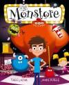 The Monstore - Tara Lazar, James Burks