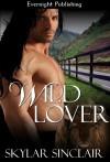 Wild Lover - Skylar Sinclair