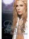 Deadly Secrets - Savannah Hartley