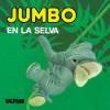 Jumbo En La Selva - Mimosos - Tony Wolf