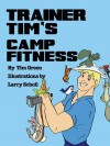 Trainer Tim's Camp Fitness - Tim Green