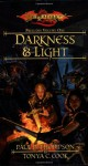 Darkness and Light - Paul B. Thompson, Tonya C. Cook