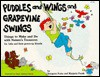 Puddles and Wings and Grapevine Swings: Things to Make and Do with Nature's Treasures: For Kids and Their Grownup Friends - Imogene Forte