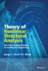 Theory of Nonlinear Structural Analysis: The Force Analogy Method for Earthquake Engineering - Gang Li