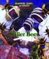 Killer Bees - Elaine Landau
