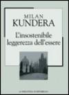 L'insostenibile leggerezza dell'essere - Milan Kundera, Giuseppe Dierna
