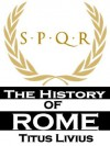 The Complete History of Rome (With Active Table of Contents) - Titus Livius, Livy, George Baker