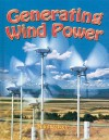 Generating Wind Power (Energy Revolution) - Niki Walker
