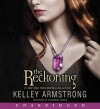 The Reckoning (Audio) - Kelley Armstrong, Cassandra Morris