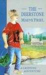 The Deerstone - Maeve Friel