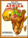 Afro-Bets, First Book about Africa: An Introduction for Young Readers - Veronica Freeman Ellis, George Ford