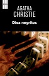 Diez negritos (SERIE NEGRA) (Spanish Edition) - Orestes Llorens, Agatha Christie