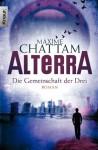 Die Gemeinschaft der Drei (Alterra, #1) - Maxime Chattam, Nadine Püschel