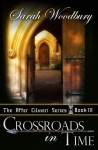 Crossroads in Time (The After Cilmeri Series Book Three) - Sarah Woodbury