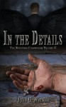 In the Details - John G. Walker, Starla Huchton