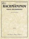 Valse and Romance - Sergei Rachmaninoff, Maurice Hinson