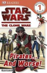 Star Wars: The Clone Wars: Pirates...and Worse! - Simon Beecroft
