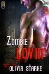 Zombie Lovin' - Olivia Starke