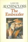 The Embezzler - Louis Auchincloss