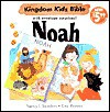 Noah: With Envelope Surprise (Kingdom Kidz Bible With Envelope Suprise) - Nancy I. Sanders, Eira Reeves