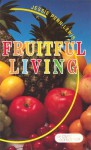 Fruitful Living: - Jessie Penn-Lewis