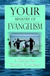 Your Ministry of Evangelism - Elmer L. Towns