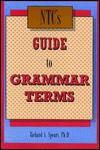 NTC's Guide to Grammar Terms - Richard A. Spears, Steven R. Kleinedler