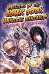 Masters of the Comic Book Universe Revealed! - Arie Kaplan