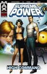 Supreme Power, Volume 3: High Command - J. Michael Straczynski, Gary Frank, Adam Kubert, John Dell