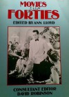 Movies of the Forties - Ann Lloyd, David Robinson