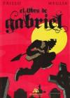 El libro de Gabriel - Carlos Trillo, Carlos Meglia