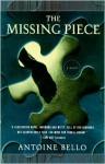The Missing Piece - Antoine Bello, Helen Stevenson