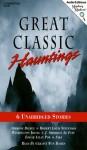 Great Classic Hauntings: Six Unabridged Stories - Geraint Wyn Davies