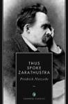 Thus Spoke Zarathustra (Annotated) - Friedrich Nietzsche