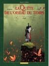 La Quête De L'oiseau Du Temps: 3,Avant La Quête La voie du Rige - Serge Le Tendre, Régis Loisel, Vincent Mallié