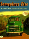 Someplace Else - Carol P. Saul, Barry Root
